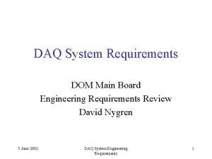 DAQ System Requirements DOM Main Board Engineering Requirements