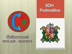 SDH Podmoklice Zn a ovld Radiokomunikan d Rozdlen