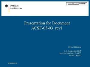 Informal Document ACSF03 09 Presentation for Document ACSF03