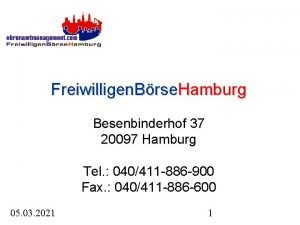 Freiwilligen Brse Hamburg Besenbinderhof 37 20097 Hamburg Tel