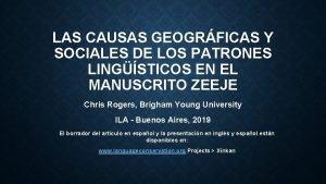 LAS CAUSAS GEOGRFICAS Y SOCIALES DE LOS PATRONES