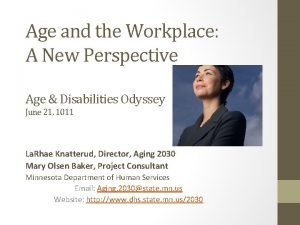 Age and the Workplace A New Perspective Age