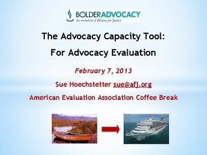 The Advocacy Capacity Tool For Advocacy Evaluation February