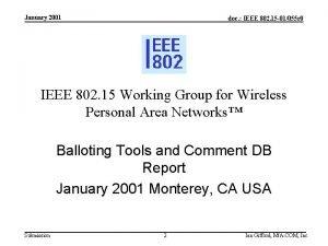 January 2001 doc IEEE 802 15 01055 r