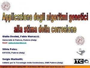Giulia Deolmi Fabio Marcuzzi Universit di Padova Padova