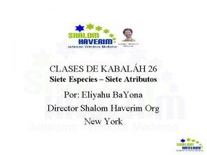 CLASES DE KABALH 26 Siete Especies Siete Atributos