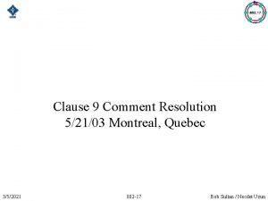 Clause 9 Comment Resolution 52103 Montreal Quebec 352021
