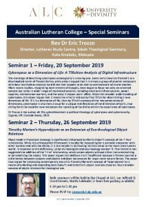 Australian Lutheran College Special Seminars Rev Dr Eric