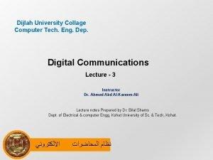 Dijlah University Collage Computer Tech Eng Dep Digital