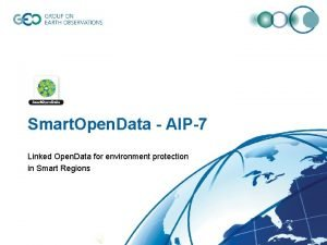 Smart Open Data AIP7 Linked Open Data for
