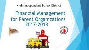 Klein Independent School District Financial Management for Parent