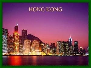 HONG KONG HONG KONG Aps a 1 Guerra