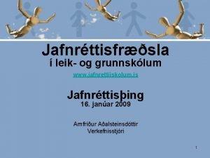 Jafnrttisfrsla leik og grunnsklum www jafnrettiiskolum is Jafnrttising