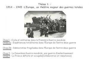 Thme 1 1914 1945 LEurope un thtre majeur