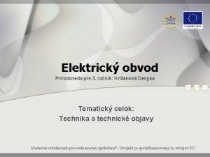 Elektrick obvod Prrodoveda pre 3 ronk Krianov Denysa