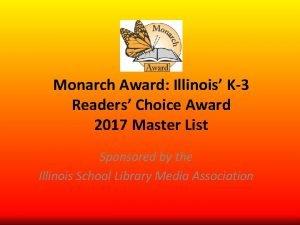 Monarch Award Illinois K3 Readers Choice Award 2017