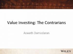 Value Investing The Contrarians Aswath Damodaran Contrarian Value