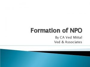 Formation of NPO By CA Ved Mittal Ved