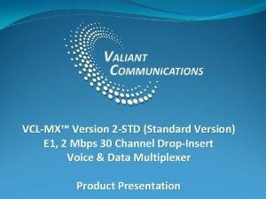 VCLMX Version 2 STD Standard Version E 1