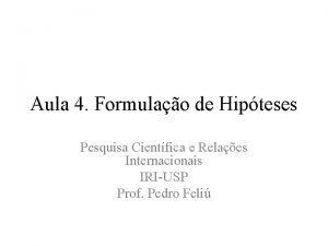 Aula 4 Formulao de Hipteses Pesquisa Cientfica e