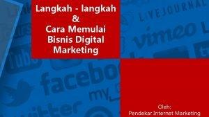 Langkah langkah Cara Memulai Bisnis Digital Marketing Oleh