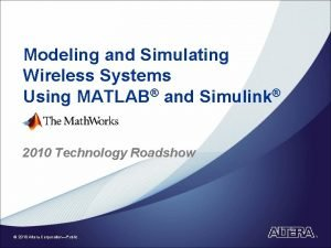 Modeling and Simulating Wireless Systems Using MATLAB and