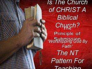 Is The Church of CHRIST A Biblical Church