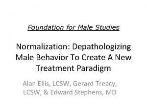 Foundation for Male Studies Normalization Depathologizing Male Behavior