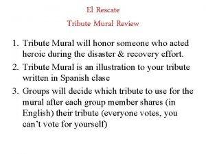 El Rescate Tribute Mural Review 1 Tribute Mural