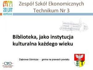 Zesp Szk Ekonomicznych Technikum Nr 3 Biblioteka jako