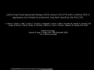 Upfront highdose sequential therapy HDS versus VACOPB with