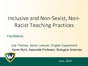 Inclusive and NonSexist Non Racist Teaching Practices Facilitators