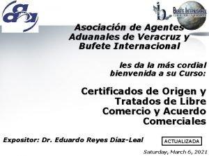 Asociacin de Agentes Aduanales de Veracruz y Bufete
