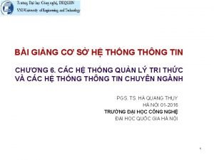 BI GING C S H THNG THNG TIN