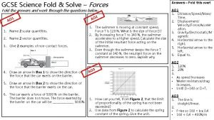 GCSE Science Fold Solve Forces Fold the answers