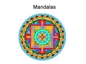Mandalas What is a Mandala The word mandala