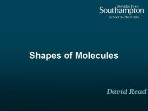 Shapes of Molecules David Read Key Aims Revise