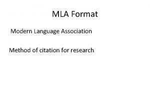 MLA Format Modern Language Association Method of citation