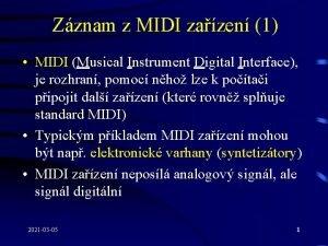 Zznam z MIDI zazen 1 MIDI Musical Instrument