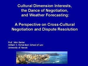 Cultural Dimension Interests the Dance of Negotiation and