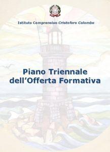 Istituto Comprensivo Cristoforo Colombo Piano Triennale dellOfferta Formativa
