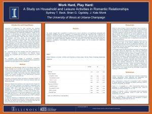 Work Hard Play Hard A Study on Household