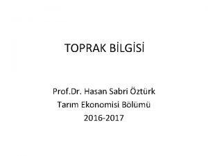 TOPRAK BLGS Prof Dr Hasan Sabri ztrk Tarm