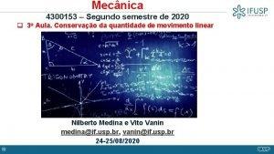 Mecnica 4300153 Segundo semestre de 2020 q 3