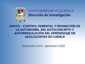 APOYO CONTROL PARENTAL Y PROMOCIN DE LA AUTONOMA