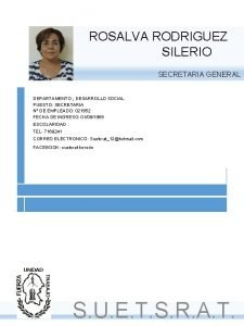 ROSALVA RODRIGUEZ SILERIO SECRETARIA GENERAL DEPARTAMENTO DESARROLLO SOCIAL