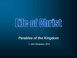 Parables of the Kingdom John Stevenson 2012 Sower