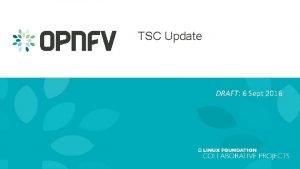 TSC Update DRAFT 6 Sept 2016 TSC Update