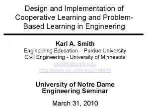 Design and Implementation of Cooperative Learning and Problem