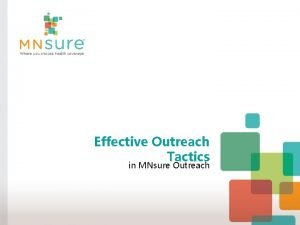 Effective Outreach Tactics in MNsure Outreach Welcome Today